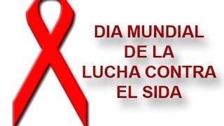 Download DIA MUNDIAL DE LUCHA CONTRA EL SIDA Video