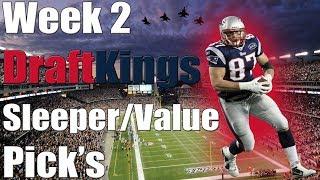 Download DraftKings NFL Week 2 Sleeper/Value Pick's | DFS Fantasy Football Video
