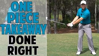 Download ONE PIECE TAKEAWAY IN GOLF SWING DONE RIGHT Video