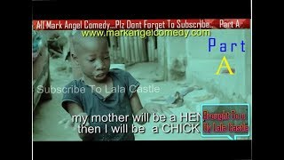 Download Watch All Mark Angel Funny Comedy Episode 1-100 Part A...3Hours comedy video Must Laugh Till Finish Video