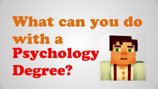 Download What can you do with a Psychology Degree? Jobs, Major + Best Psychology Degrees Online & Colleges Video