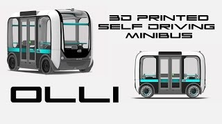 Download Olli The 3D Printed Self Driving Minibus - BTF Video