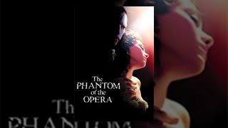 Download The Phantom of the Opera (2004) Video