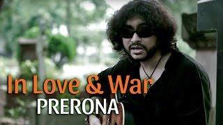 Download In Love And War | Prerona | Rupam Islam Video