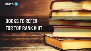 Download Books to refer to get Top Rank at IIT. Video