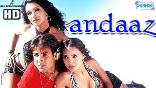Download Andaaz {HD} - Akshay Kumar - Lara Dutta - Priyanka Chopra - Hindi Full Movie Video