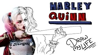 Download HARLEY QUINN | Draw My Life Video