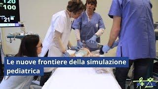 Download Le nuove frontiere della simulazione pediatrica Video