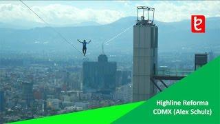 Download Highline Reforma CDMX (Alex Schulz) World Record 4 Diciembre 16 | edemx Video