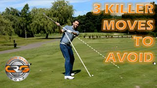 Download AVOID THESE 3 KILLER MOVES IN THE GOLF SWING Video