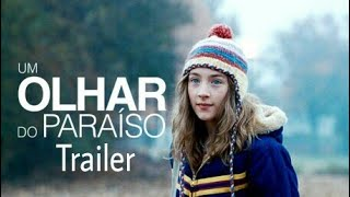 Download Um Olhar do Paraíso: Confira o Trailer Video