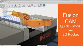 Download Fusion 360 CAM — Quick Tutorial on 2D Pockets Video
