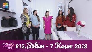 Download Gelin Evi 612. Bölüm | 7 Kasım 2018 Video
