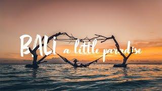 Download BALI - A little paradise // JC Pieri Video
