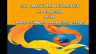 Download How to Change Mozilla Firefox Browser to English from Any Language Video