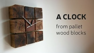 Download How To Make A Clock From Pallet Wood Blocks Video