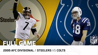 Download Steelers vs. Colts: Big Ben Upsets Peyton Manning | 2005 AFC Divisional Playoffs | NFL Full Game Video