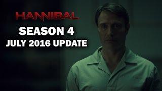Download Hannibal Season 4 July 2016 Update Video