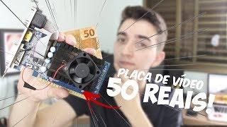 Download PLACA DE VÍDEO DE R$50,00!!! Teste em CS GO, LOL, Minecraft e mais! Video