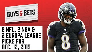 Download Guys and Bets: Two NFL picks, Two NBA picks and Two Europa League Picks Video