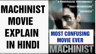 Download MACHINIST MOVIE EXPLAINED IN HINDI Video