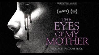 Download The Eyes Of My Mother Trailer Legendado | Terror Suspense | NerdReplay Video