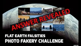 Download Flat Earth Falsities - Answer Revealed for the Photo Fakery Challenge Video
