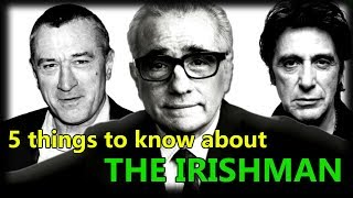 Download 5 things you should know before watching The Irishman Video