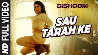 Download Sau Tarah Ke Full Video Song | Dishoom | John Abraham | Varun Dhawan | Jacqueline Fernandez| Pritam Video