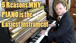 Download 5 Reasons Why Piano is the Easiest Instrument Video