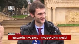 """Download Hacıbəylinin varisləri: """"Azərbaycan 12 ildə çox dəyişib"""" Video"""