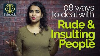 Download How to react when someone insults you? Dealing with Rude People – Personality Development Tips Video