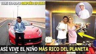 Download ASÍ VIVE EL NIÑO CON MÁS DINERO DEL PLANETA, ES EMPRESARIO Y VIVE EN DUBAI Video