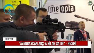 Download `Azərbaycan ABŞ-a silah satır` - Rəsmi Video