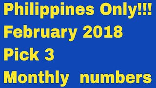 Download Philippines Only..February 2018 Monthly Pick 3 Numbers Video