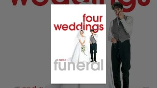 Download Four Weddings And A Funeral Video