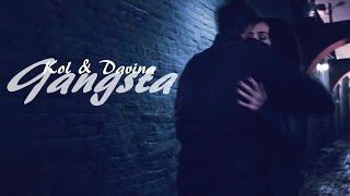 Download Kol and Davina II Gangsta Video
