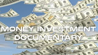 Download Money Investment Documentary Video