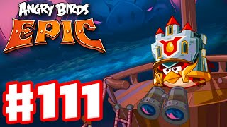 Download Angry Birds Epic - Gameplay Walkthrough Part 111 - Dangers from the Deep! (iOS, Android) Video