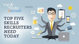 Download The Top 5 Skills Recruiters Need Today Video