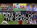Download SHORTLIST: UEFA GOAL OF THE SEASON 2017/18 Video