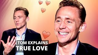 Download TOM HIDDLESTON Falling In LOVE (and Totally Romantic) Explanation On What Real Love Is 💗 Video