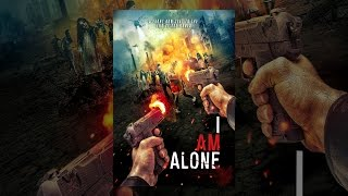 Download I Am Alone Video