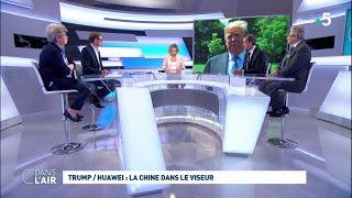 Download Trump / Huawei : la Chine dans le viseur #cdanslair 22.05.2019 Video