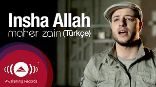 Download Maher Zain - İnşallah (Türkçe) | Insha Allah (Turkish) | Official Music Video Video