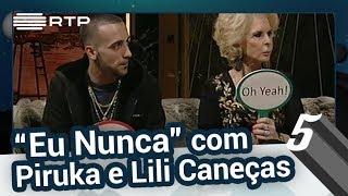 """Download """"Eu Nunca"""" com Lili Caneças e Piruka - 5 Para a Meia-Noite Video"""