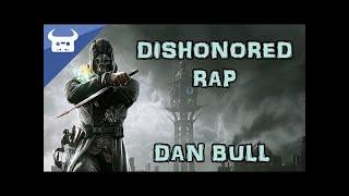 Download DISHONORED RAP | Dan Bull Video