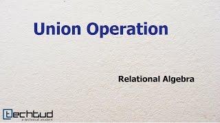 Download Union Operation in Relational Algebra | Database Management System Video