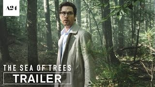 Download The Sea Of Trees | Official Trailer HD | A24 Video