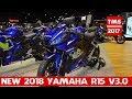 Download All New 2018 Yamaha R15 v3.0 | Yamaha R15 v3.0 at 2017 Thai Motor Expo Video